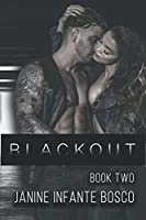 Blackout, Book Two