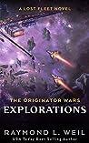 Explorations (The Originator Wars, #4) ebook review