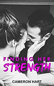 Finding Her Strength: Older Man & Curvy Girl Romance (Coming Home Book 1)