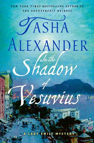 In the Shadow of Vesuvius (Lady Emily #14)
