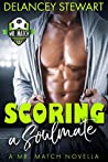 Scoring a Soulmate (Mr. Match, #0.5)