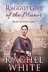 Ragged Girl of the Manor