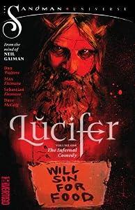 Lucifer (2018) Vol. 1: The Infernal Comedy (the Sandman Universe)