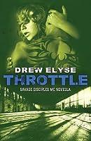 Throttle: A Savage Disciples MC Novella
