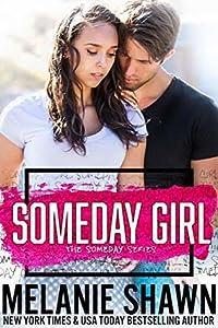 Someday Girl (Someday, #1)