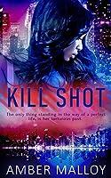 Kill Shot (Spies R Us Book 2)