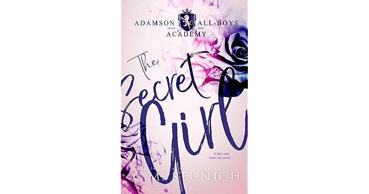 The Secret Girl (Adamson All-Boys Academy #1) by C M  Stunich
