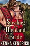Stealing the Highland Bride