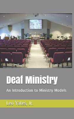 Deaf Ministry: An Introduction to Ministry Models
