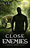 Close Enemies (Michael Biörn #3)