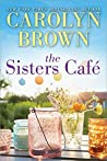 The Sisters Café (The Cadillac Series #1)