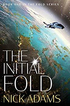 The Initial Fold: A first contact space opera adventure (The Fold Book 1)