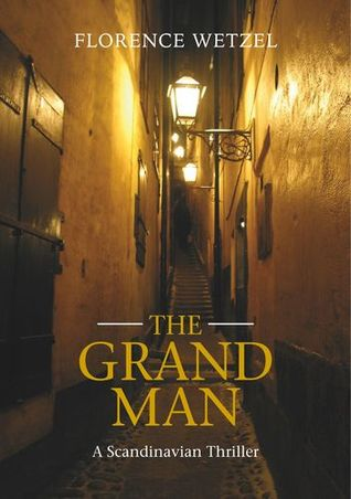 The Grand Man by Florence Wetzel