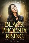 Black Phoenix Rising (The Alexis Chronicles #2)