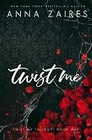 Twist Me (Twist Me, #1)