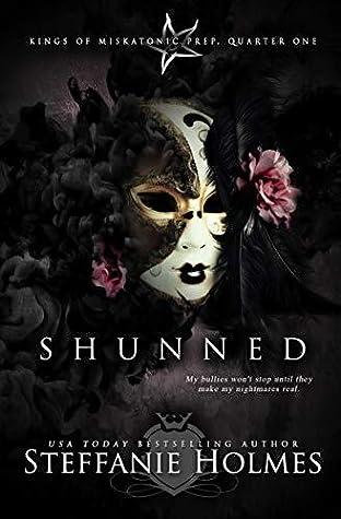 Shunned (Kings of Miskatonic Prep, #1)