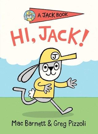 Hi, Jack! by Mac Barnett