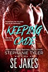 Keeping Cade (Crave Club, #1)