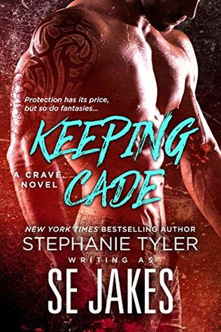 Keeping Cade by S.E. Jakes