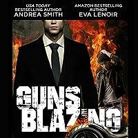 Guns Blazing (Black Balled spinoff)