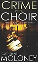 Crime in the choir