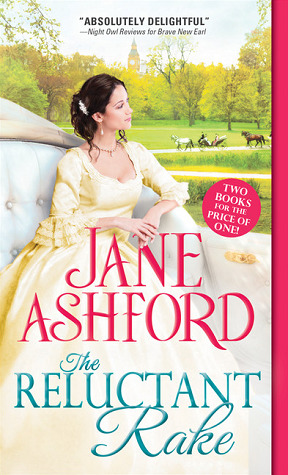 The Reluctant Rake: The Reluctant Rake/How to Beguile a Baron