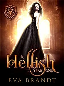 A Hellish Year One (Academy of The Devil #1)