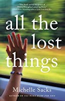 All the Lost Things: A Novel