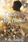 Take My Hand (Crescent Kingdom: Chambers Pack Book 2)