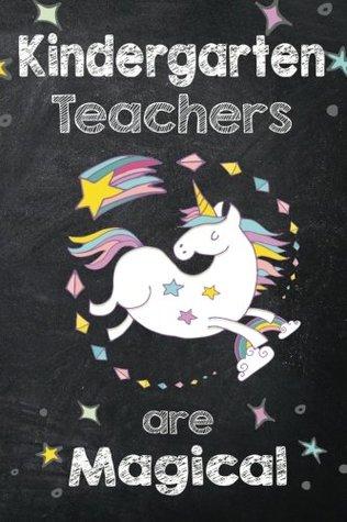Kindergarten Teachers are Magical: Kindergarten Teacher ...
