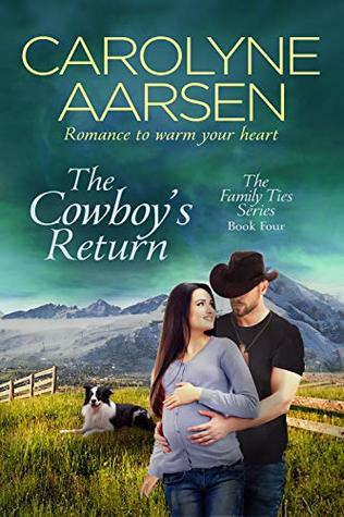 The Cowboy's Return (Family Ties, #4)