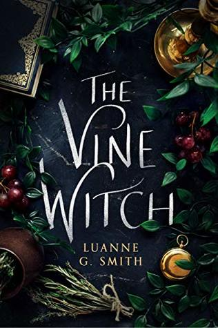 The Vine Witch (Vine Witch, #1)