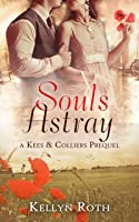 Souls Astray (Kees & Colliers, #0)