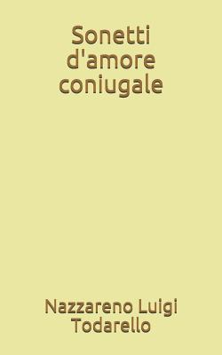 Sonetti d'amore coniugale: Poesia 38