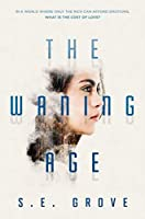 The Waning Age