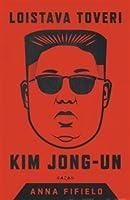 Loistava toveri Kim Jong-un