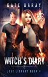 Witch's Diary: A Paranormal Urban Fantasy Tale