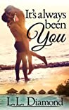 It's Always Been You (The Wedding Planners, #1)