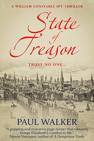 State of Treason (William Constable Spy Thriller series Book 1)