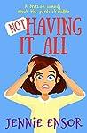 Not Having It All