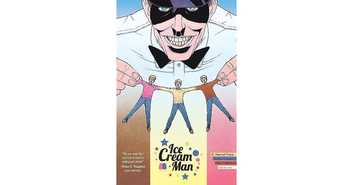 Ice Cream Man, Vol. 2: Strange Neapolitan by W. Maxwell Prince