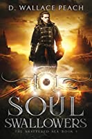 Soul Swallowers (The Shattered Sea) (Volume 1)