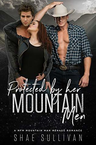 Protected by Her Mountain Men