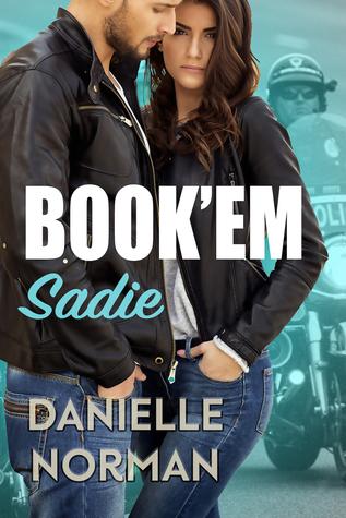 Book'em Sadie (Iron Badges, #1)