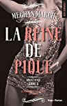 La Reine de pique by Meghan March