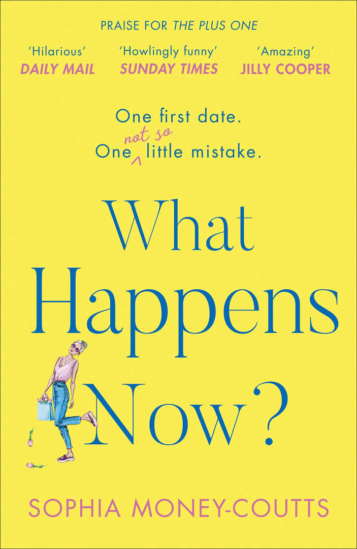 What Happens Now  by Sophia Money-Coutts