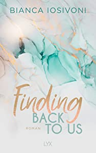 Finding Back to Us (Was auch immer geschieht #1)