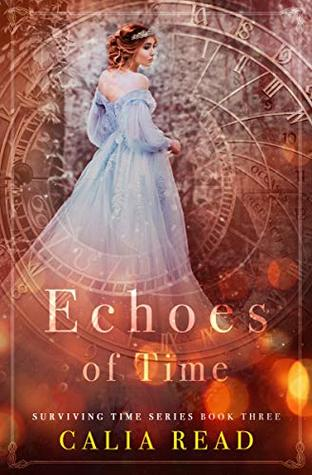 Echoes of Time by Calia Read