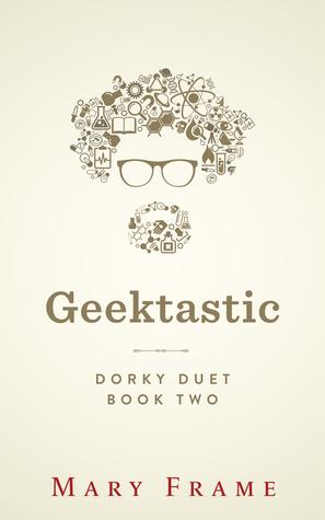 Geektastic by Mary Frame
