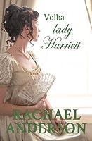 Volba lady Harriett (Tanglewood #3)